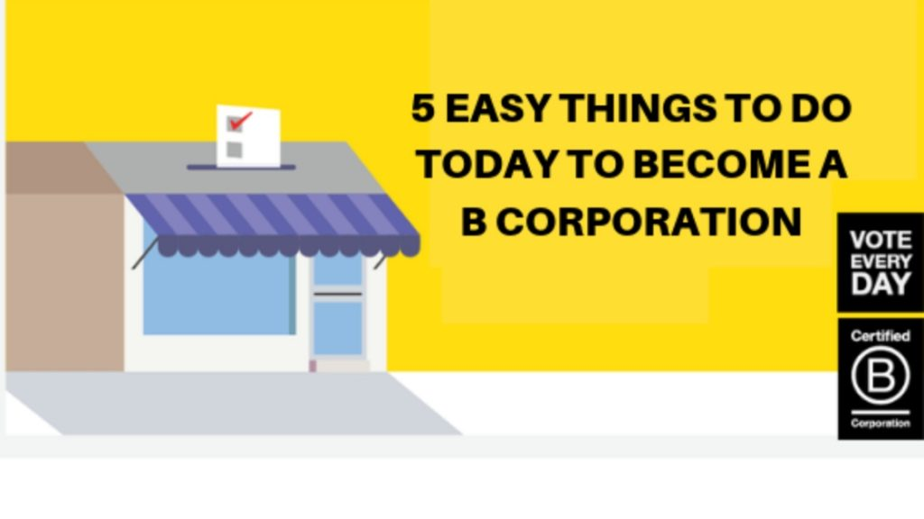 no matter how mission-driven you are (or are not), the path to certification can be intimidating. These are the best ways to improve your B-Corporation score without significant resources.