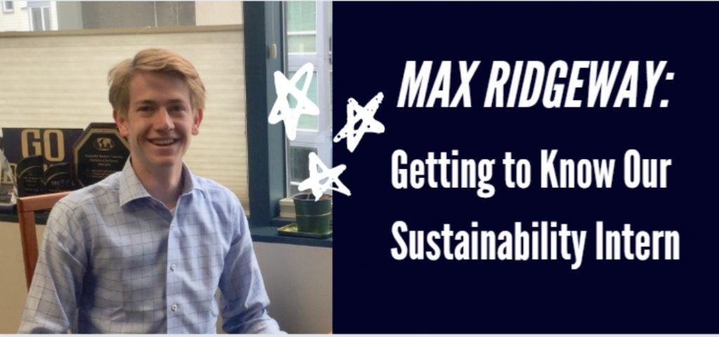 Get to know our summer intern, Max!